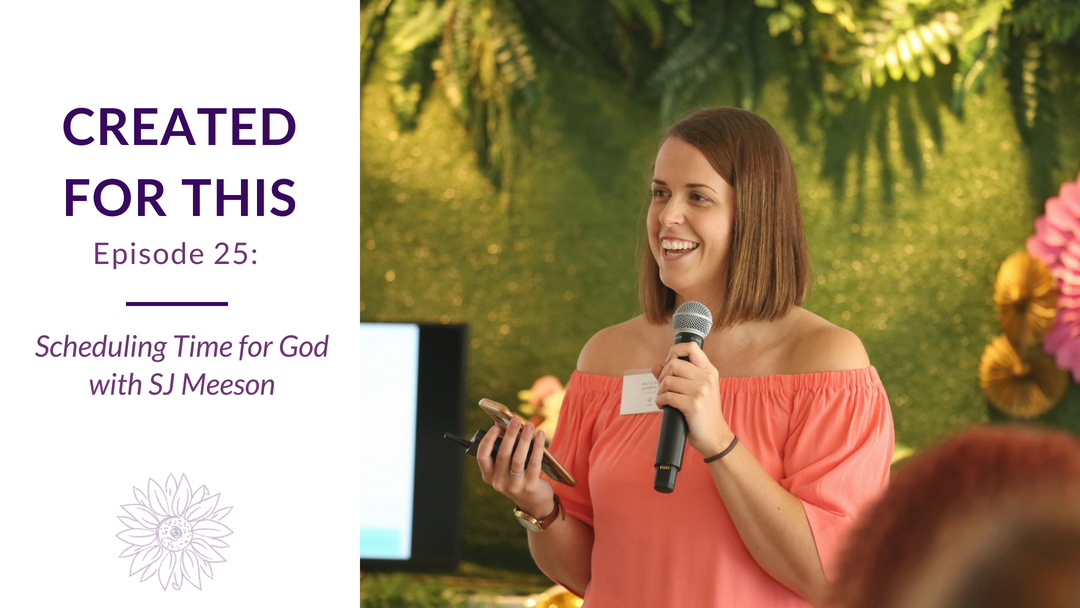 Created for This Episode 25: Scheduling Time for God with SJ Meeson